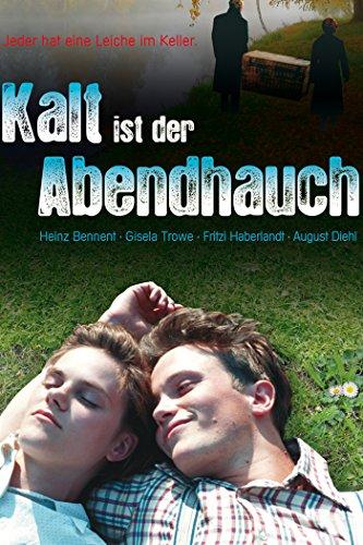 Deutsche Liebesfilme: Kalt ist der Abendhauch