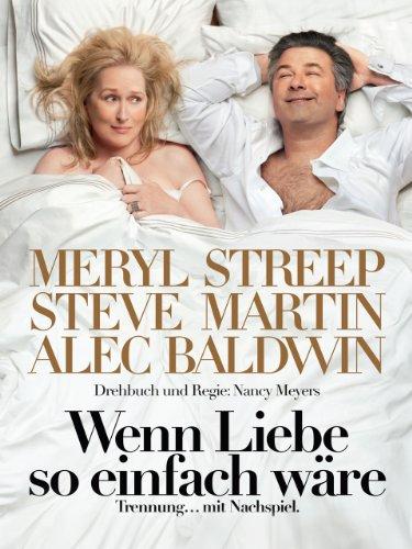Die besten Liebeskomödien 2010: Wenn Liebe so einfach wäre