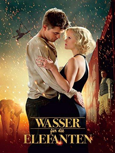 Neue Liebesfilme 2011: Wasser für die Elefanten