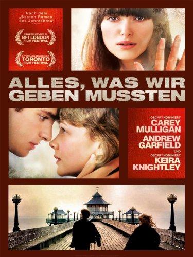 Liebesfilme 2011: Alles was wir geben mussten