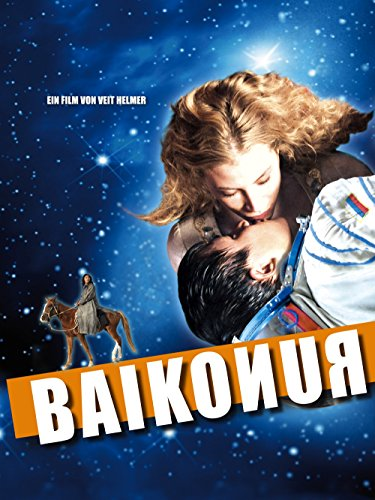 Neue Liebesfilme 2011: Baikonur