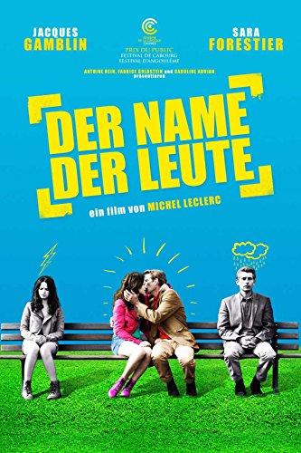 Liebeskomödien 2011: Der Name der Leute