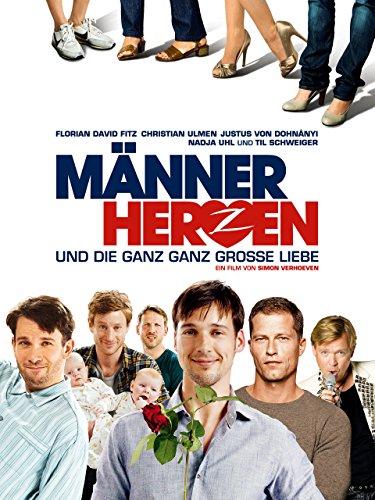 Deutsche Liebeskomödie 2011: Männerherzen und die ganz, ganz große Liebe