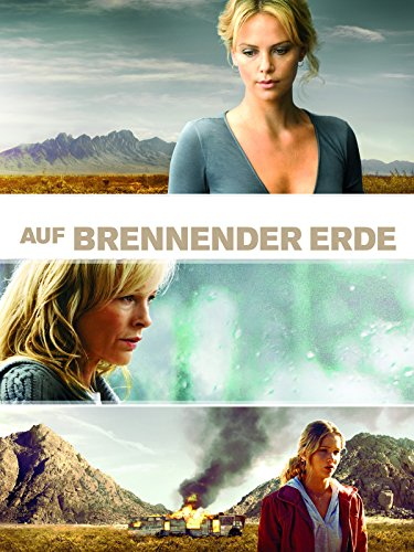 Neue Liebesfilme 2011: Auf brennender Erde