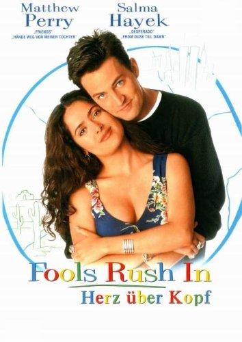 Romantische Filme: Fools Rush in - Herz Über Kopf