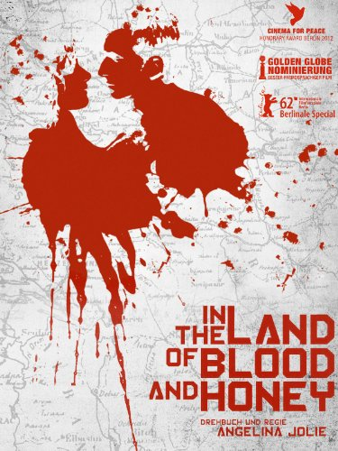 Neue Liebesfilme 2012: In the Land of Blood and Honey