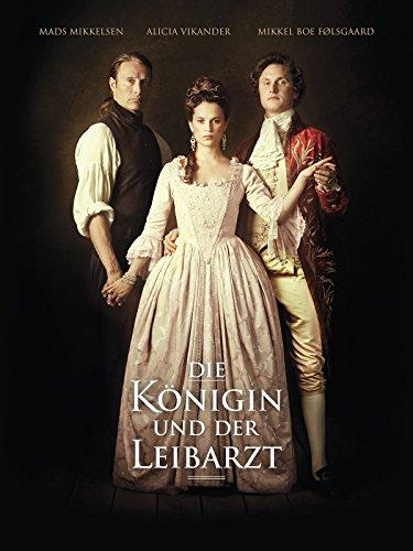 Neue Liebesfilme 2012: Die Königin und der Leibarzt