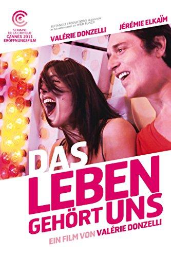 Neue Liebesfilme 2012: Das Leben gehört uns