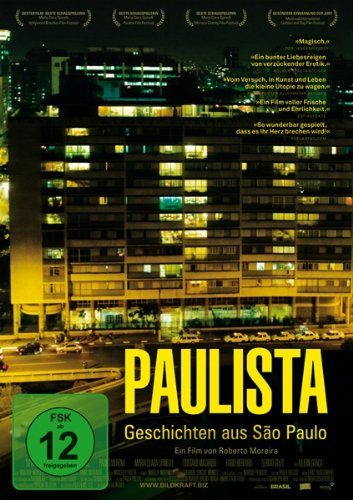Neue Liebesfilme 2013: Paulista - Geschichten aus São Paulo