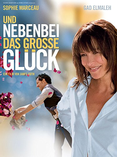 Top 10 der besten Liebeskomödien 2012: Und nebenbei das große Glück