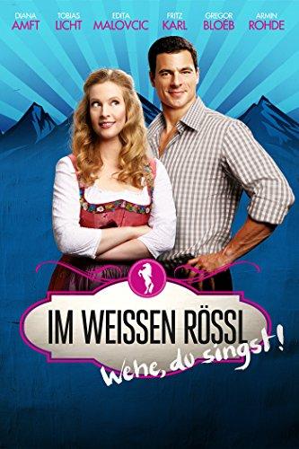 Neue Liebeskomödien 2013: Im weißen Rössl - Wehe du singst!