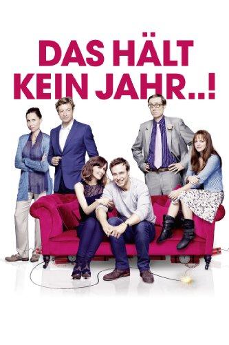 Neue Liebeskomödie 2013: Das hält kein Jahr