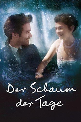 Neue Liebeskomödien 2013: Der Schaum Der Tage