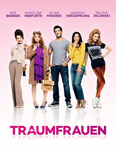 Deutsche Liebeskomödie 2015: Traumfrauen