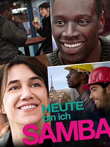 französische Liebeskomödie 2015: Heute bin ich Samba