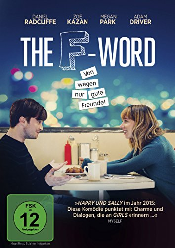 Liebeskomödie 2015: The F-Word - Von wegen nur gute Freunde!