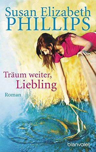 Träum weiter, Liebling - Liebesroman von Susan Elizabeth Phillips