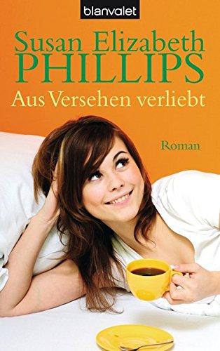 Aus Versehen verliebt - Liebesroman von Susan Elizabeth Phillips