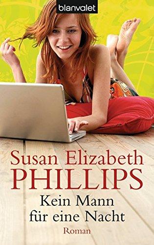 Kein Mann für eine Nacht - Liebesroman von Susan Elizabeth Phillips