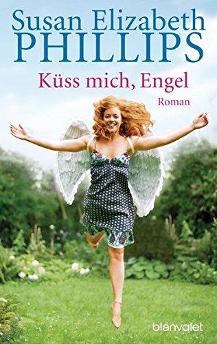 Küss mich, Engel - Liebesroman von Susan Elizabeth Phillips